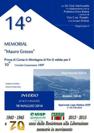 """14° MEMORIAL """" Mauro Grosso """" Prova di Corsa in Montagna di Km 8 valida per il"""