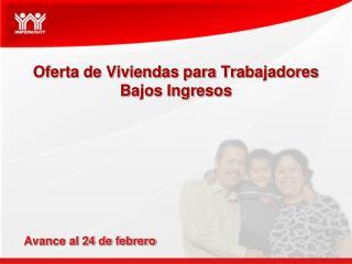 Oferta de Viviendas para Trabajadores Bajos Ingresos