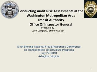 Conducting Audit Risk Assessments at the  Washington Metropolitan Area  Transit Authority Office Of Inspector General