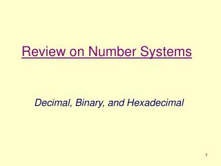 Review on Number Systems