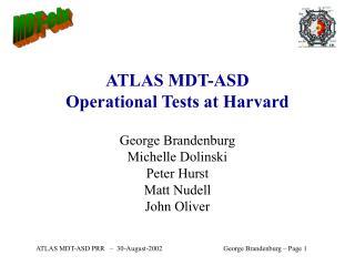 ATLAS MDT-ASD Operational Tests at Harvard