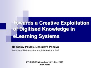 Towards a Creative Exploitation of Digitised Knowledge in eLearning Systems