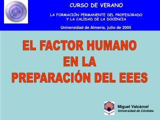 Universidad de Almer�a, julio de 2005