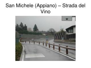 San Michele (Appiano) – Strada del Vino