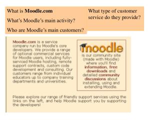 What is  Moodle What's Moodle's main activity? Who are Moodle's main customers?