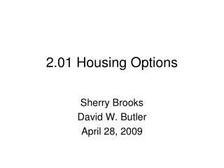 2.01 Housing Options