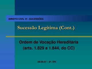 Sucessão Legítima (Cont.)
