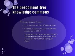 The precompetitive knowledge commons