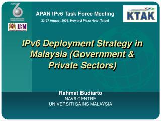IPv6 Deployment Strategy in Malaysia (Government & Private Sectors)