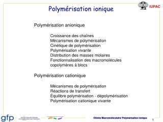 Polymérisation ionique