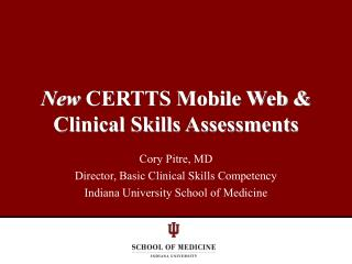 New  CERTTS Mobile Web & Clinical Skills Assessments