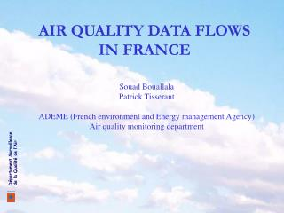 AIR QUALITY DATA FLOWS  IN FRANCE