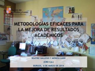 METODOLOGÍAS EFICACES PARA LA MEJORA DE RESULTADOS ACADÉMICOS