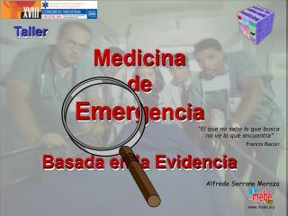 Medicina de  Emerg encia Basada en la Evidencia
