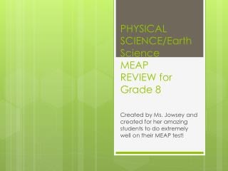 PHYSICAL  SCIENCE/Earth Science MEAP  REVIEW for Grade 8