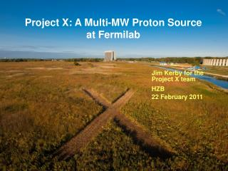 Project X: A Multi-MW Proton Source at Fermilab