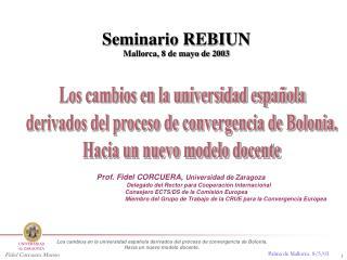 Los cambios en la universidad española derivados del proceso de convergencia de Bolonia.