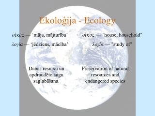 Ekoloģija - Ecology