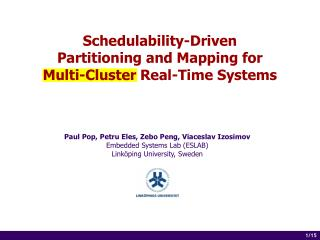 Schedulability-Driven  Partitioning and Mapping for  Multi-Cluster Real-Time Systems