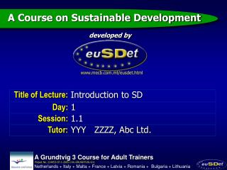 A Grundtvig 3 Course for Adult Trainers