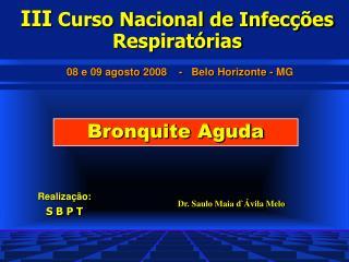 Dr. Saulo Maia d`Ávila Melo