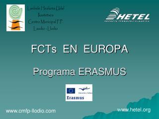 FCTs  EN  EUROPA