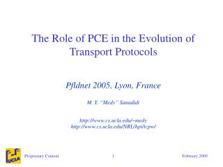 The Role of PCE in the Evolution of Transport Protocols
