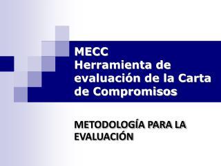 MECC Herramienta de evaluación de la Carta de Compromisos