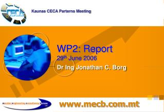 WP2: Report 29 th  June 2006