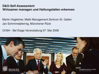 D&O-Self-Assessment Wirksamer managen und Haftungsfallen erkennen
