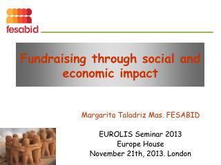 Fundraising through social and economic impact