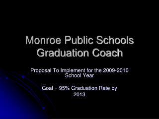 Monroe Public Schools Graduation Coach