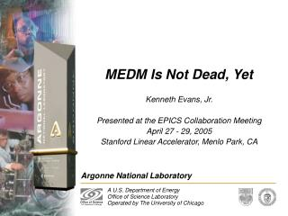 MEDM Is Not Dead, Yet