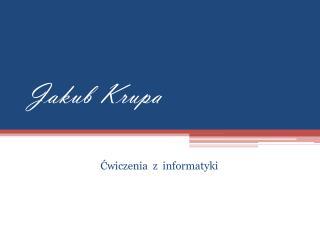 Jakub Krupa