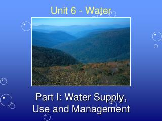Unit 6 - Water