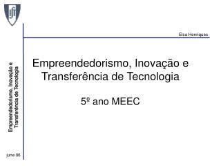 Empreendedorismo, Inovação e Transferência de Tecnologia