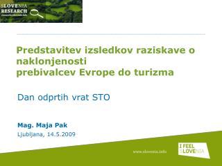 Predstavitev izsledkov raziskave o naklonjenosti  prebivalcev Evrope do turizma