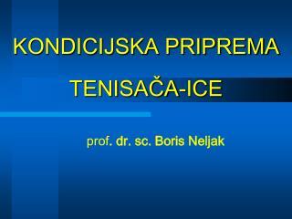 KONDICIJSKA PRIPREMA  TENISAČA-ICE