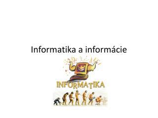 Informatika a informácie