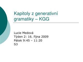 Kapitoly z generativní gramatiky – KGG