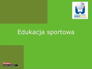 Edukacja sportowa