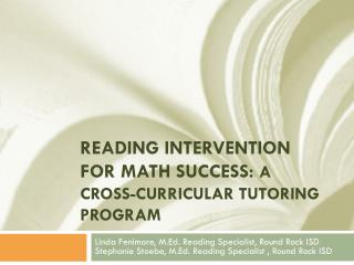 Reading Intervention for Math Success: A Cross-Curricular Tutoring Program