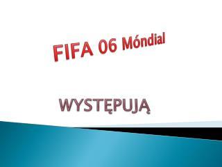 FIFA 06  Móndial