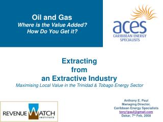 Oil and Gas  Where is the Value Added? How Do You Get it?