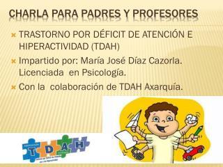 CHARLA PARA PADRES Y  profesores