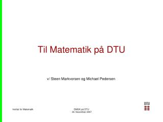 Til Matematik på DTU