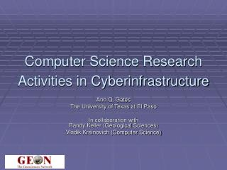 Computer Science Research Activities in Cyberinfrastructure