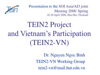 TEIN2 Project  and Vietnam�s Participation  (TEIN2-VN)