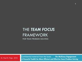 The  TEAM FOCUS  Framework for Team Problem Solving