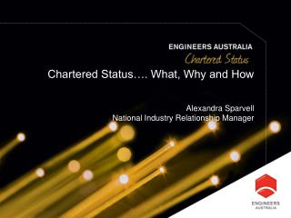 Chartered Status�. What, Why and How